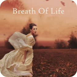 Breath Of Life (3:39)