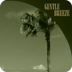 Gentle Breeze (3:40)