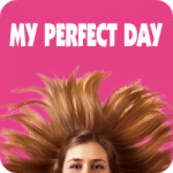 My Perfect Day - 3 Versionen (2:46)