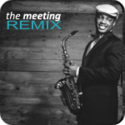 The Meeting - Remix