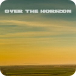Over The Horizon (3:01)