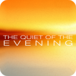 The Quiet Of The Evening (7:29)