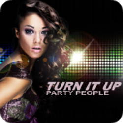 Turn It Up (Party People) (3:37)