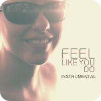 Feel Like You Do - Instrumental