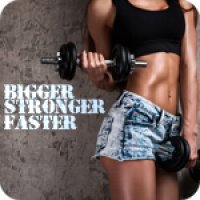 Bigger Stronger Faster