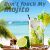 Don't touch my Mojito