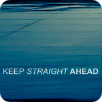 Keep Straight Ahead