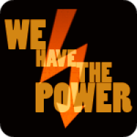 We Have The Power